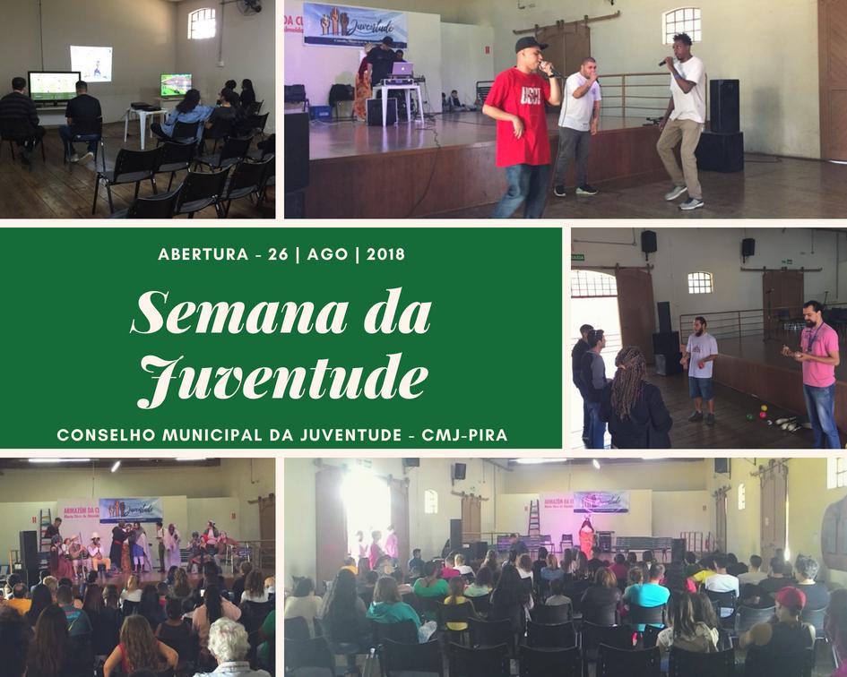 Abertura da Semana da Juventude, ocorrida no dia 26/08/18 (parte 2).